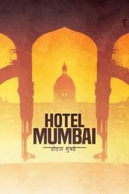 Hotel Mumbai (2019) Movie poster Ganool