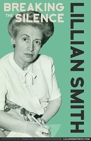 Lillian Smith: Breaking the Silence TV shows