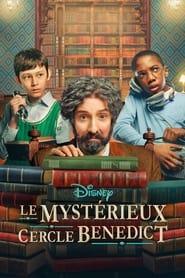 Serie streaming   voir Le Mystérieux Cercle Benedict en streaming   HD-serie