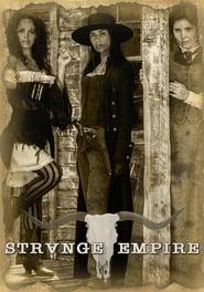 Serie streaming | voir Strange Empire en streaming | HD-serie