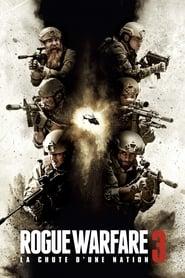 Rogue Warfare 3 : La chute d'une nation series tv