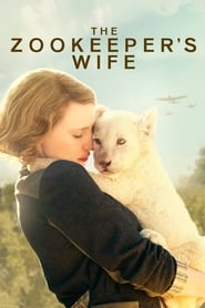 View The Zookeeper's Wife (2017) Movie poster on Ganool