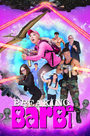 View Breaking Barbi (2019) Movie poster on 123movies