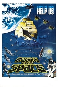 View Message from Space (1978) Movie poster on 123movies