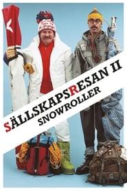 Charter Trip 2: Snowroller
