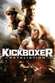 Kickboxer : Retaliation streaming