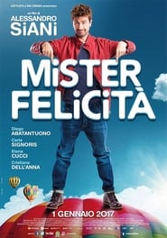Poster Movie Mister Felicità 2017