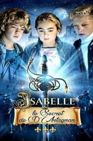Isabelle et le secret de d'Artagnan  film complet