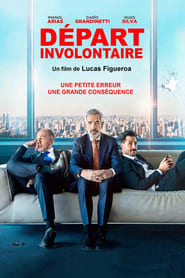 Départ involontaire  streaming vf