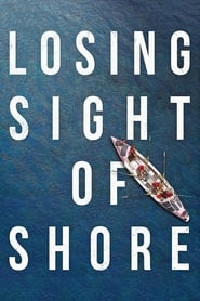 Poster Movie Losing Sight of Shore 2017
