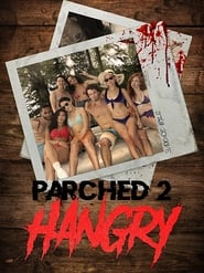 Parched 2: Hangry series tv