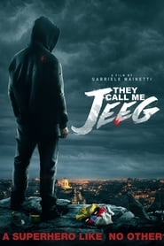 View They Call Me Jeeg (2016) Movie poster on cokeandpopcorn