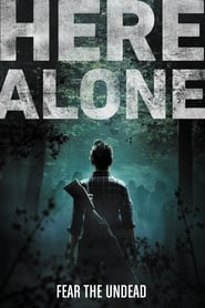 View Here Alone (2016) Movie poster on Ganool
