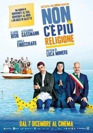 Poster Movie Non c'è più religione 2016