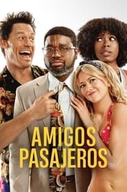 VER Amigos pasajeros Online Gratis HD
