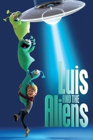 View Luis and the Aliens (2018) Movie poster on cokeandpopcorn