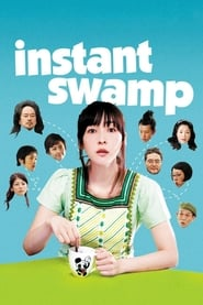 View Instant Swamp (2009) Movie poster on Ganool