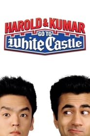 View Harold & Kumar Go to White Castle (2004) Movie poster on Ganool