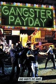 View Gangster Payday (2014) Movie poster on Ganool