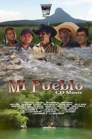Mi Pueblo Ciudad Mante FULL MOVIE