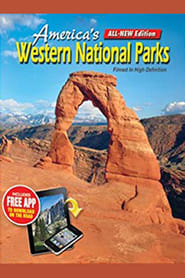 America's Western National Parks FULL MOVIE