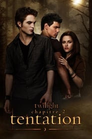Twilight, chapitre 2 : Tentation FULL MOVIE