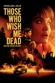 Those who wish me dead series tv
