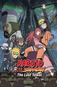 View Naruto Shippuden the Movie: The Lost Tower (2010) Movie poster on Ganool
