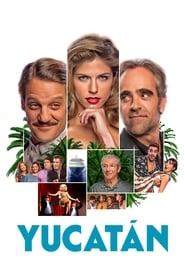 View Yucatán (2018) Movie poster on Ganool