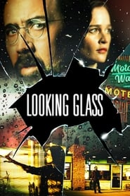 View Looking Glass (2018) Movie poster on Ganool