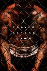 View A Prayer Before Dawn (2018) Movie poster on Ganool