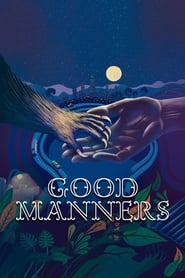 View Good Manners (2017) Movie poster on INDOXX1