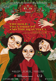 View The Bold, the Corrupt and the Beautiful (2017) Movie poster on Ganool