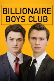View Billionaire Boys Club (2018) Movie poster on cokeandpopcorn