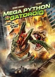 View Mega Python vs. Gatoroid (2011) Movie poster on Ganool