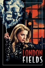 View London Fields (2018) Movie poster on Ganool123