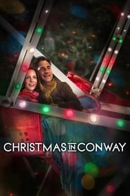 View Christmas in Conway (2013) Movie poster on cokeandpopcorn.click