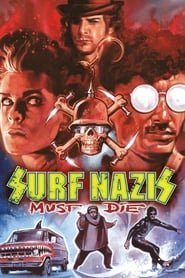View Surf Nazis Must Die (1987) Movie poster on 123movies