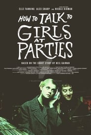 Poster Movie How to Talk to Girls at Parties 2017