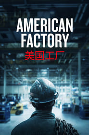American Factory (2019) Movie poster on Ganool