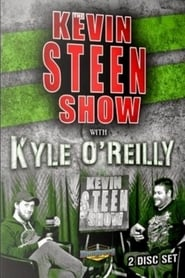 The Kevin Steen Show: Kyle O'Reilly series tv
