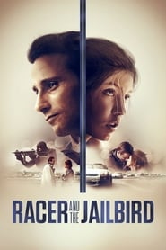 View Racer and the Jailbird (2017) Movie poster on cokeandpopcorn