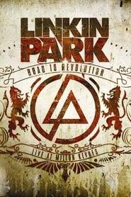 Linkin Park: Road to Revolution - Live at Milton Keynes