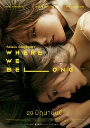 View Where We Belong (2019) Movie poster on Ganool