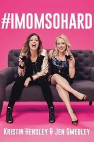 View #IMomSoHard Live (2019) Movie poster on Fmovies