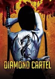 Poster Movie Diamond Cartel 2017