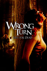 View Wrong Turn 3: Left for Dead (2009) Movie poster on Ganool