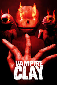 View Vampire Clay (2018) Movie poster on Ganool