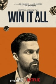 Poster Movie Win It All 2017