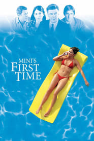 View Mini's First Time (2006) Movie poster on SoapGate